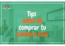 tips para elegir tu primer hogar