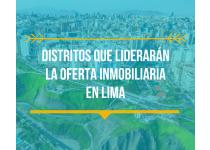 distritos que lideraran la oferta inmobiliaria en lima
