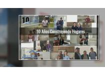 10 anos construyendo hogares testimonios clientes satisfechos