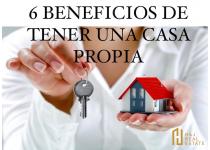 6 beneficios de tener una casa propia