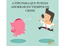 6 tips para que puedas ahorrar en tiempos de crisis