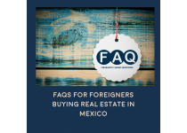 frequently asked questions for foreigners buying real estate in mexico