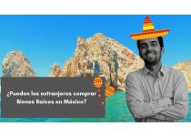 pueden los extranjeros comprar bienes raices en mexico los cabos