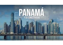 panama y su conectividad marco de referencia en la mira inversionista y empresarial extranjera