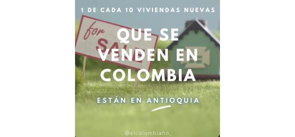 1 de cada 10 viviendas nuevas que se venden en colombia estan en antioquia