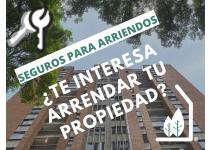 SEGUROS PARA  ARRIENDO DE PROPIEDADES